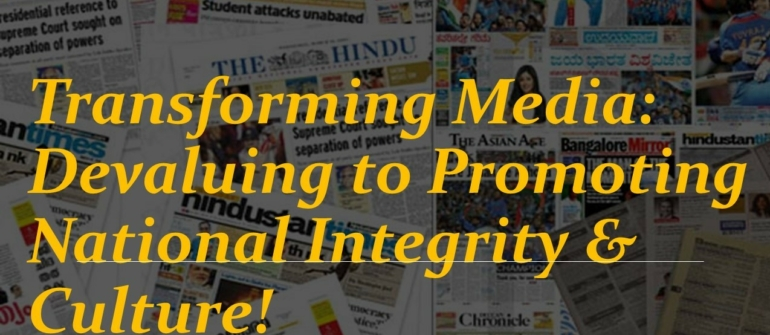 Transformative Role of Media In Promoting National Interests and Culture